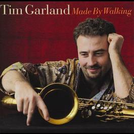 Made By Walking 2000 Tim Garland