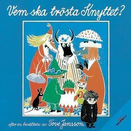 Vem Ska Trosta Knyttet? 1994 Peter Lundblad