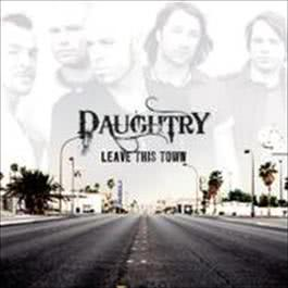 Leave This Town 2016 Daughtry