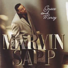 Grace And Mercy 2004 Marvin Sapp