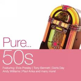 Pure... '50s 2012 Various Artists
