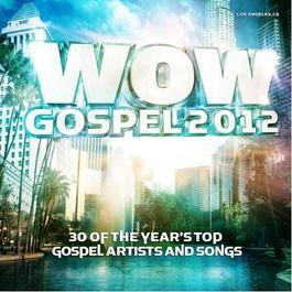WOW Gospel 2012 2009 Various Artists