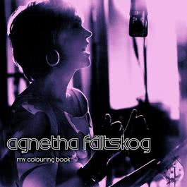 Past, present and future 2004 Agnetha Faltskog