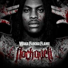 No Hands Feat. Roscoe Dash & Wale 2013 Waka Flocka Flame