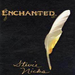 Enchanted - The Works Of Stevie Nicks 1998 Stevie Nicks