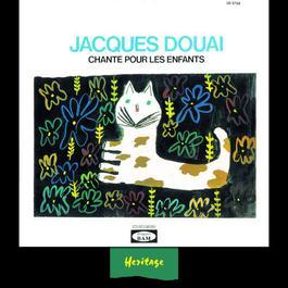 Heritage - Jacques Douai Chante Pour Les Enfants, Vol.1 - BAM (1958-1963) 2008 Jacques Douai
