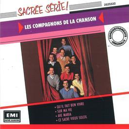 Qu'il Fait Bon Vivre 2010 Les Compagnons De La Chanson