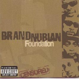 Foundation 1998 Brand Nubian