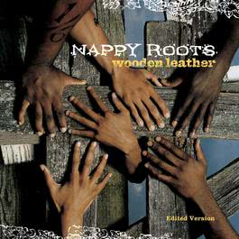 Lac Dogs & Hogs (Explicit Album Version) 2003 Nappy Roots