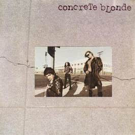 Concrete Blonde 2009 Concrete Blonde