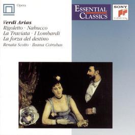 Essential Classics IX Verdi: Arias 1995 Ileana Cotrubas, Renata Scotto