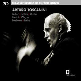 Arturo Toscanini: Great Conductors of the 20th Century 2005 Arturo Toscanini