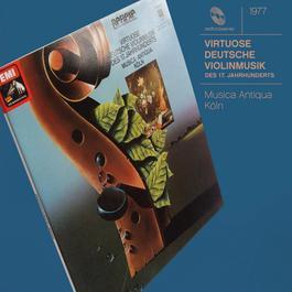 Virtuoso German String Music of XVII Century 2012 Reinhard Goebel