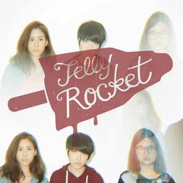 Stay 2016 Jelly Rocket