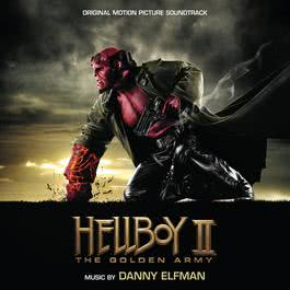 Hellboy II: The Golden Army 2008 Danny Elfman