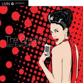 อัลบั้ม The Greatest Jazz Love Songs