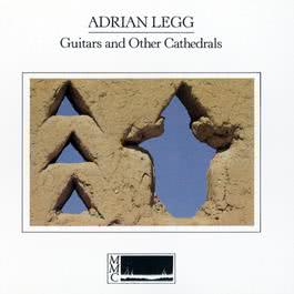 Guitars And Other Cathedrals 2009 Adrian Legg