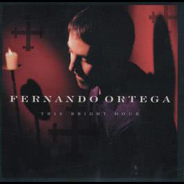 I Will Praise Him, Still 1998 Fernando Ortega