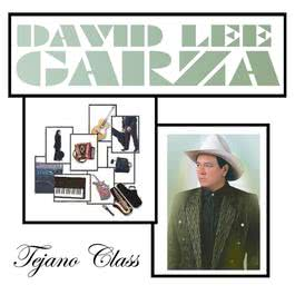 Tejano Class 2006 David Lee Garza