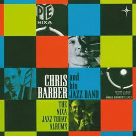 The Nixa Jazz Today Albums 2011 Chris Barber's Jazz Band