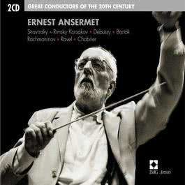 Ernest Ansermet : Great Conductors of the 20th Century 2005 歐內斯特·安塞美