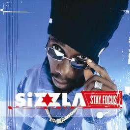 Stay Focus 2010 Sizzla