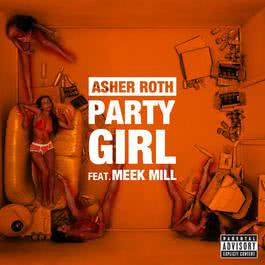 Party Girl 2012 Asher Roth