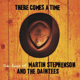 Don't Be Afraid Of The Night 2004 Martin Stephenson & The Daintees
