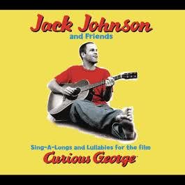 Sing-A-Longs & Lullabies For The Film Curious George 2006 Jack Johnson