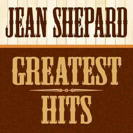 Greatest Hits [All Original Recordings] 2011 Jean Shepard