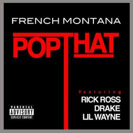 Pop That 2012 French Montana