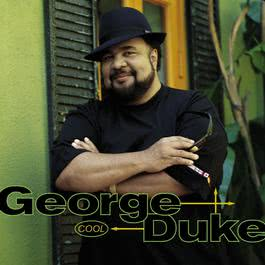 If You Will (With Flora Purim) 2000 George Duke