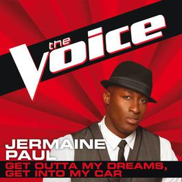 Get Outta My Dreams, Get Into My Car 2012 Jermaine Paul