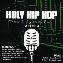 Holy Hip Hop Vol. 4 2008 Various Artists