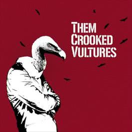 Them Crooked Vultures 2009 Them Crooked Vultures
