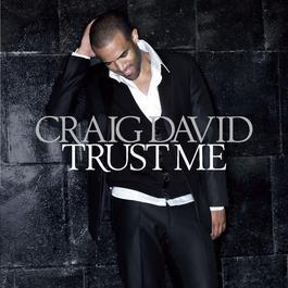 Trust Me 2017 Craig David