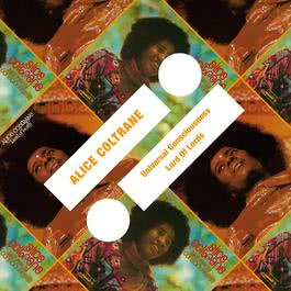 Universal Consciousness / Lord Of Lords 2011 Alice Coltrane