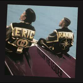 Follow The Leader 2005 Eric B. & Rakim