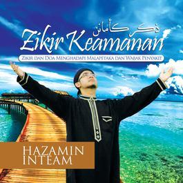 Hazamin Inteam - Ya Amanal Khaifin dari album Zikir Keamanan