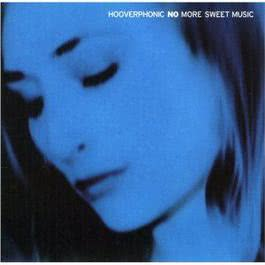 No More Sweet Music 2005 Hooverphonic