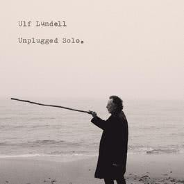 Unplugged Solo 2011 Ulf Lundell