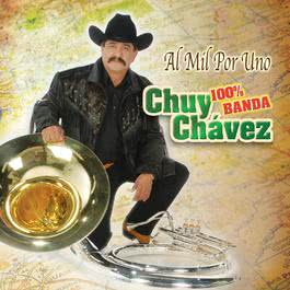 Al Mil Por Uno 2006 Chuy Chavez