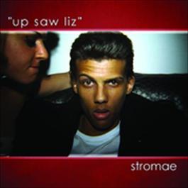 Up Saw Liz 2009 Stromae