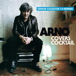 Covers Cocktail [Volume 2] 2008 Arno
