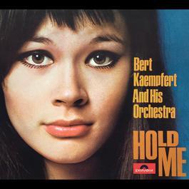 Hold Me 1967 Bert Kaempfert And His Orchestra
