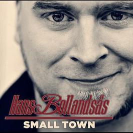 Small Town 2012 Hans Bollandsås
