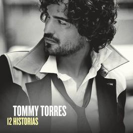12 Historias 2012 Tommy Torres