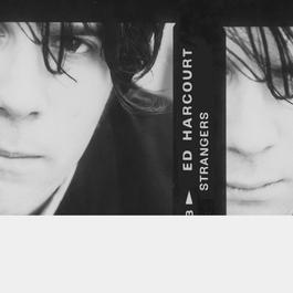 Strangers 2004 Ed Harcourt
