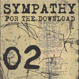 Sympathy For The Download 02 2004 Sympathy For The Download 02 Sampler