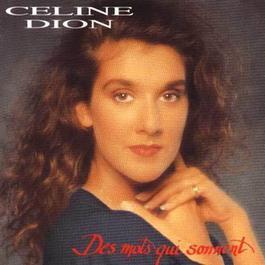 Des mots qui sonnent 1993 Céline Dion